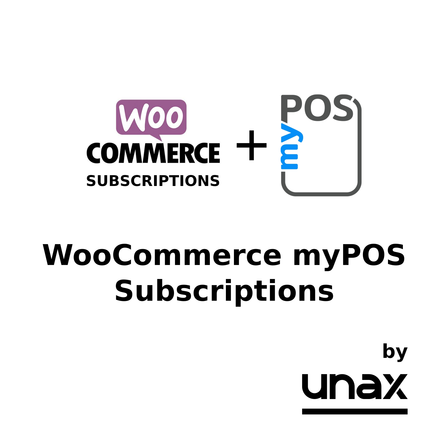 Woocommerce MyPOS Subscriptions by UNAX
